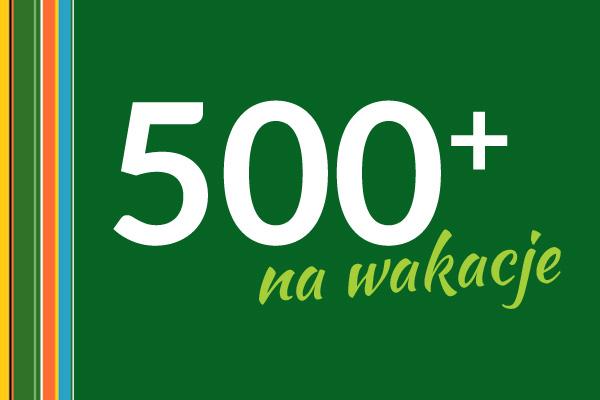 uk500 - Realizujemy BON turystyczny 500+