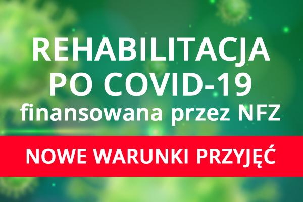 warunki rehabilitacji UKZ 1 - Nowe warunki przyjęć na rehabilitację po COVID-19